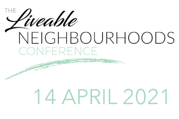 The Liveable Neighbourhoods Conference